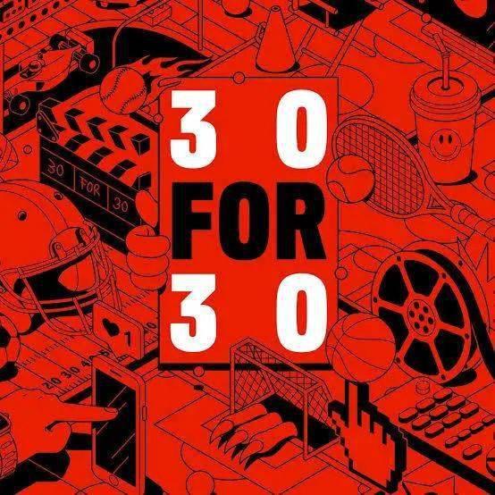 ESPN「30 F0R 30」企划