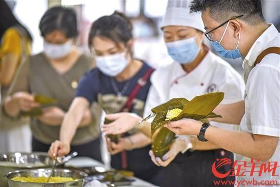 广东粤菜学院推广端午文化美食7大粤粽谁是C位?