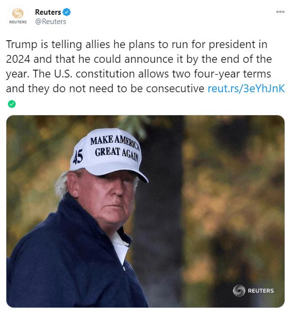 路透:特朗普可能在年内宣布2024年竞选总统,正为此布局