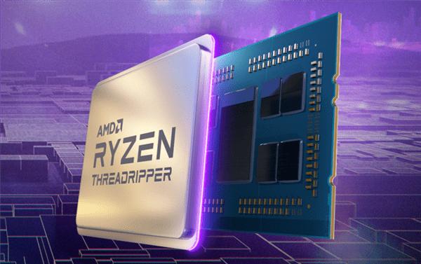 AMD Zen3线程撕裂者处理器将很快发布:64核128线程降临桌面
