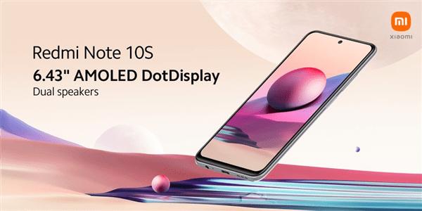 Redmi Note 10S预热:6.43英寸AMOLED挖孔屏