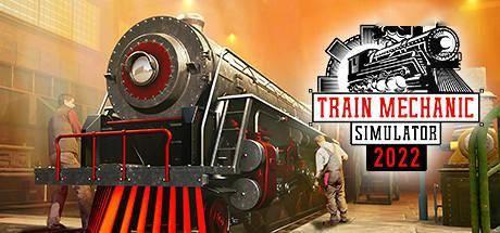 《火車修理工模擬器2022》上架Steam 支持簡中